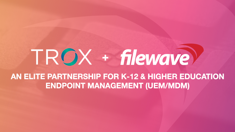 Trox and FileWave announce new partnership